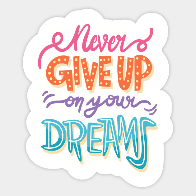 Image result for never give up on your dreams clipart