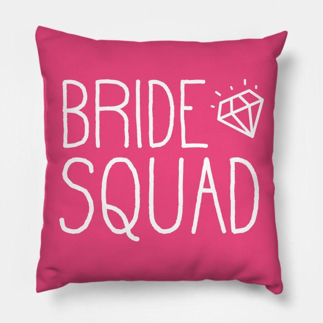 Bride Squad Shirt - Bachelorette Party Shirts Gift Pillow