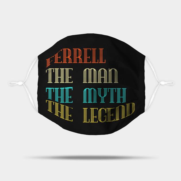 Ferrell The Man The Myth The Legend