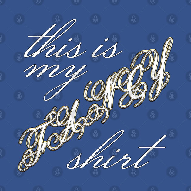 This Is My FANCY Shirt