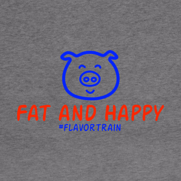 Fat n Happy