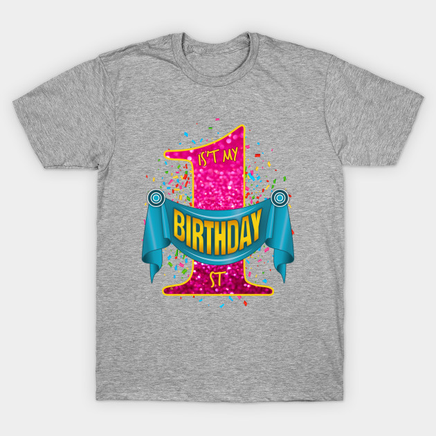 Its My 1st Birthday