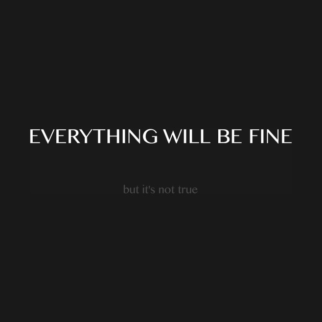 [√Free Download!] I Will Be Fine Quotes