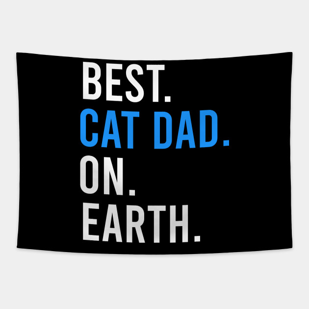 Best Cat Dad On Earth
