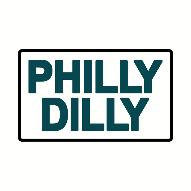 Philly Dilly