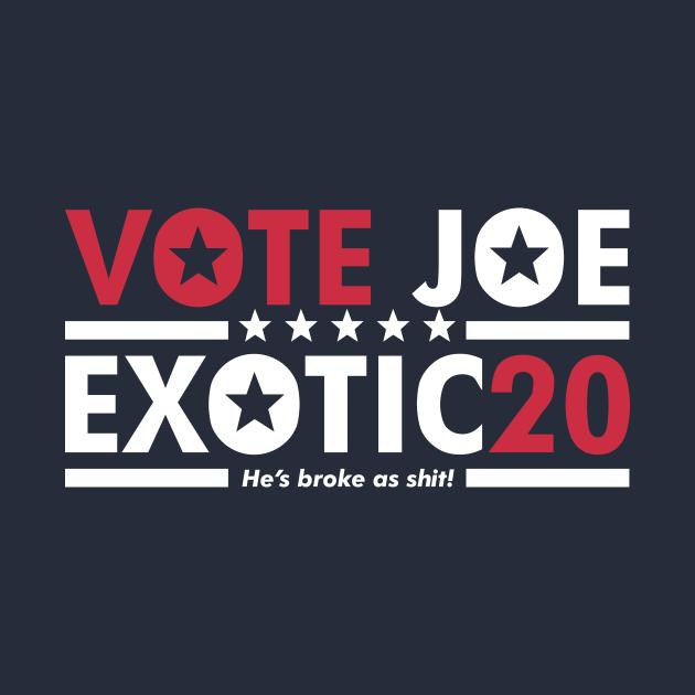 Vote Joe Exotic - 2020 President