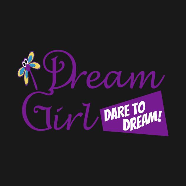 Dream Girl - Dare to Dream!