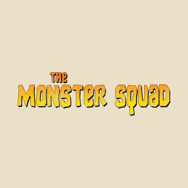 """MONSTER SQUAD (a la """"The Goonies"""")"""