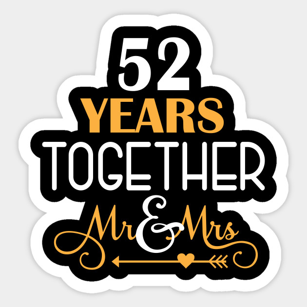 52 Years Together Shirt For 52nd Wedding Anniversary