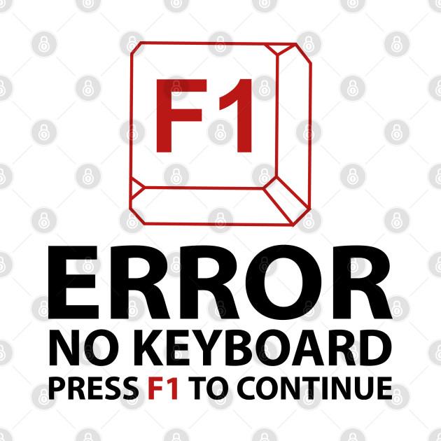 Error No Keyboard Press F1 To Continue