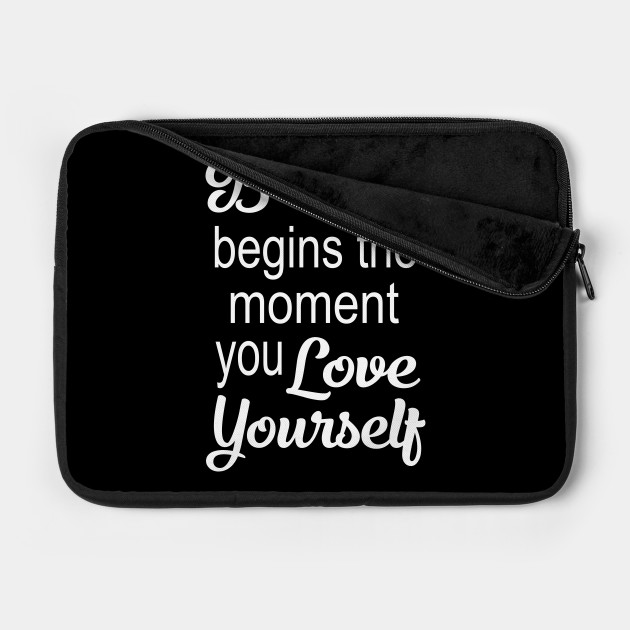 Beauty Begins The Moment You Love Yourself