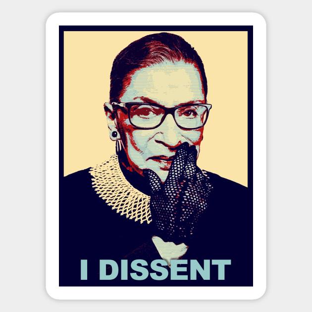 notorious rbg dissent is patriotic notorious rbg sticker teepublic