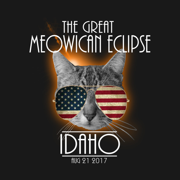The Great Meowican Eclipse Shirt - Total Eclipse Shirt, TOTALITY IDAHO, Totality Georgia Shirt, Solar Eclipse 2017 Merchandise, The Great American Eclipse T-Shirt T-Shirt T-Shirt