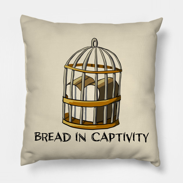Bread in Captivity
