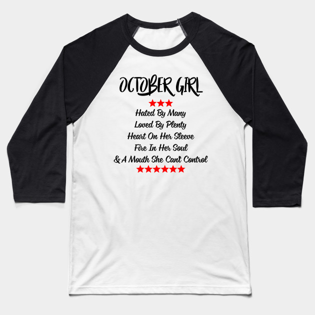 1d9eed518be October Girl Heart On Her Sleeve Fire In Her Soul T-shirt Baseball T-Shirt