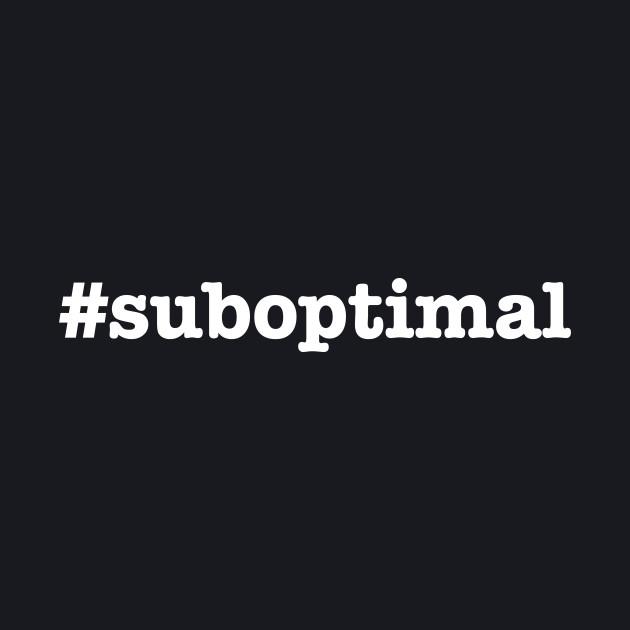 Suboptimal