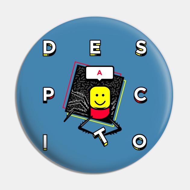 Despacito Game Roblox Funny Game Characters Roblox Despacito Roblox Pin Teepublic Au