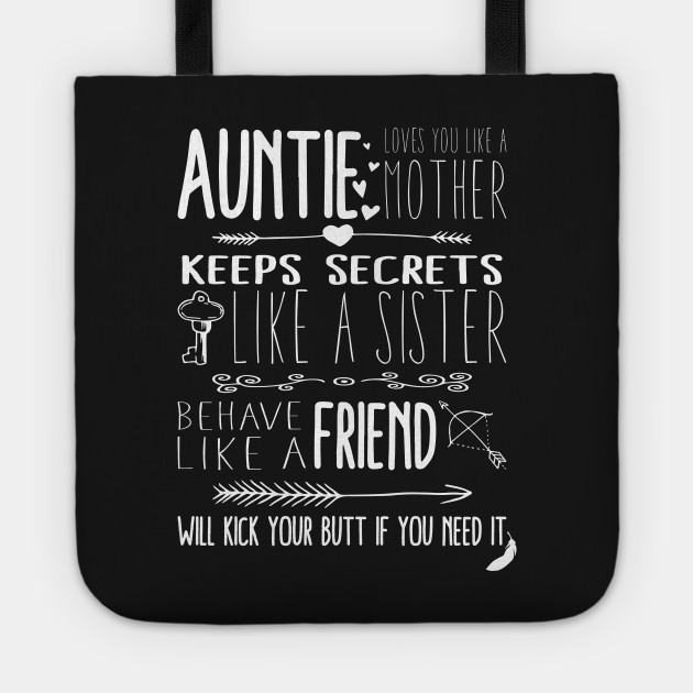 Auntie Loves You Quote Aunt Quotes Tote Teepublic