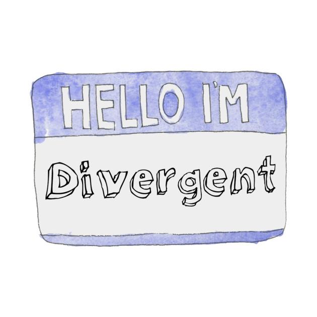 Hello I'm Divergent