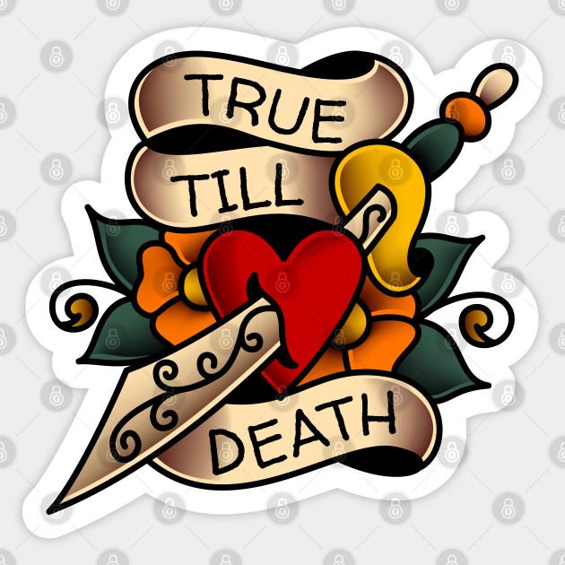 True Till Death Tattoo Banner American Traditional Sticker Teepublic