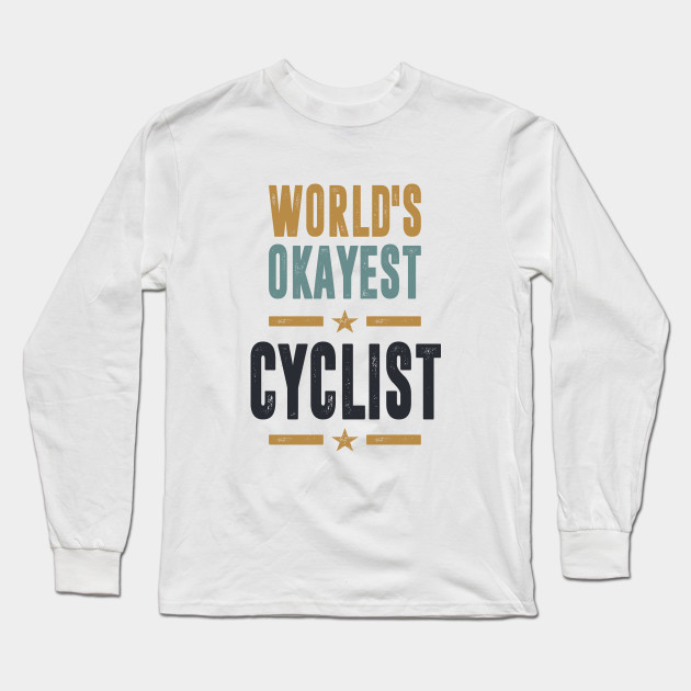 If you like Cyclist. This shirt is for you!