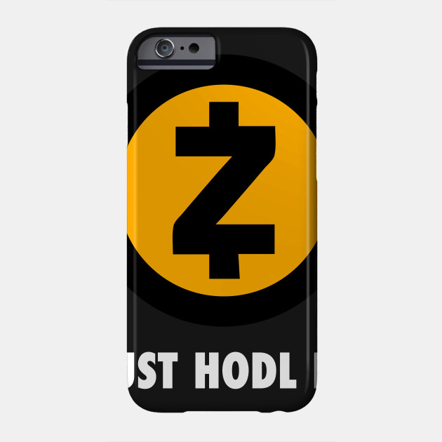Just Hodl It : ZCash