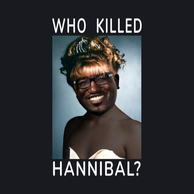 Who Killed Hannibal (White Font)