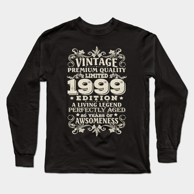 Vintage Made In 1999 20 Years Old Shirt 20th Birthday Gift Long Sleeve T