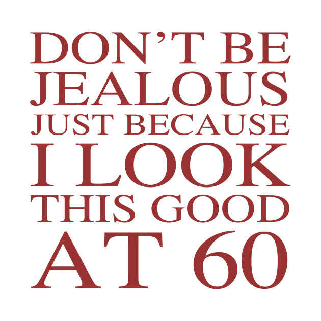 Funny 60th Birthday
