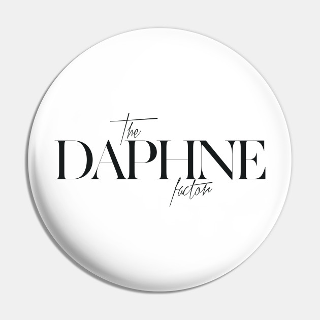 The Daphne Factor