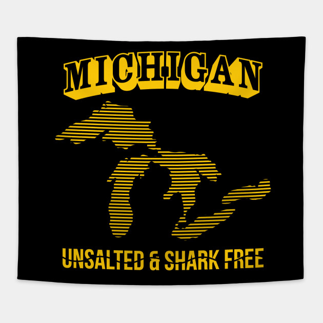 Michigan Unsalted & Shark Free' Amazing  Lakes