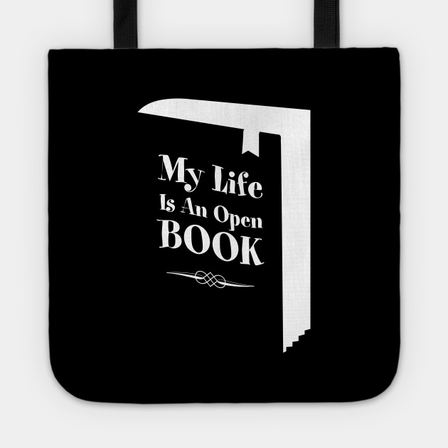 73d2aeb9 My Life Is An Open Book - Reader - Tote   TeePublic