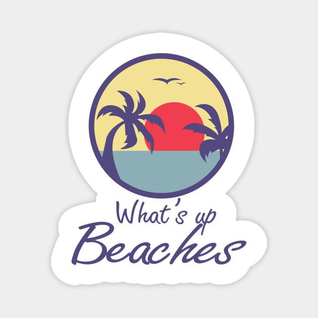 Brooklyn Nine Nine - What's up Beaches