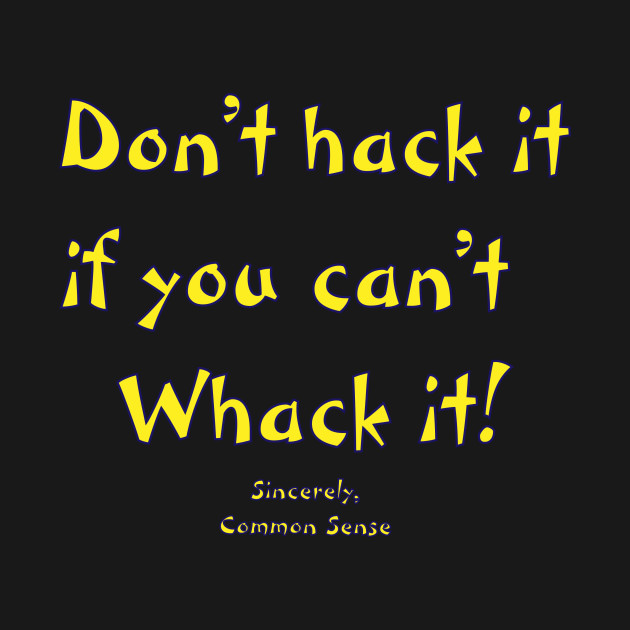 DON'T BE A HACK 2