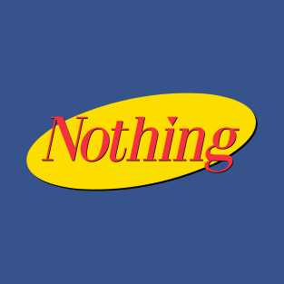 NOTHING t-shirts