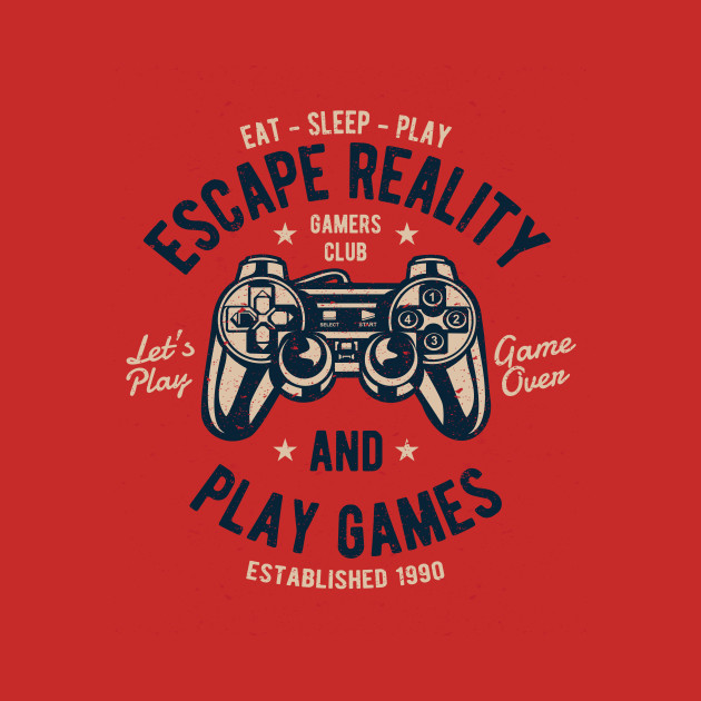 19c795a83574 Escape Reality and Play Games - Video Games - Kids T-Shirt