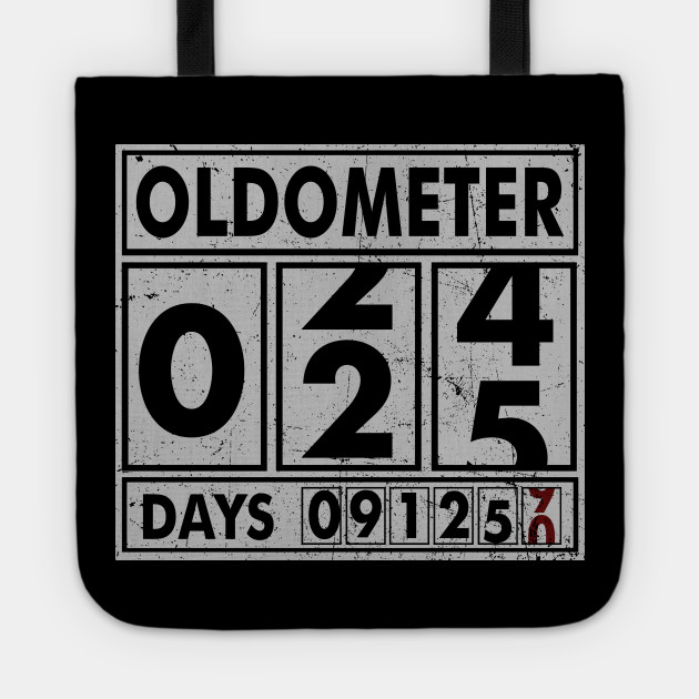 OLDOMETER 25 Years Old Made In 1993 25th Birthday Tote