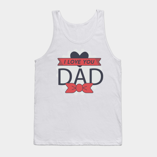 Happy Father's Day - Best Dad Tank Top