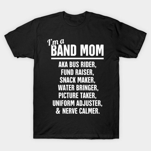 36c8a542c Funny Marching Band Mom - Marching Band - T-Shirt | TeePublic