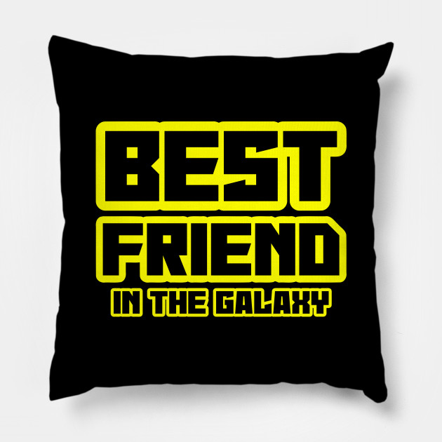 Best friend in the galaxy