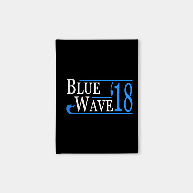 Blue Wave Vote Democrat 2018 Election