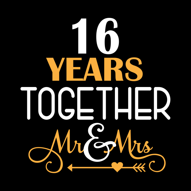 16 Years Together Shirt For 16th Wedding Anniversary ...