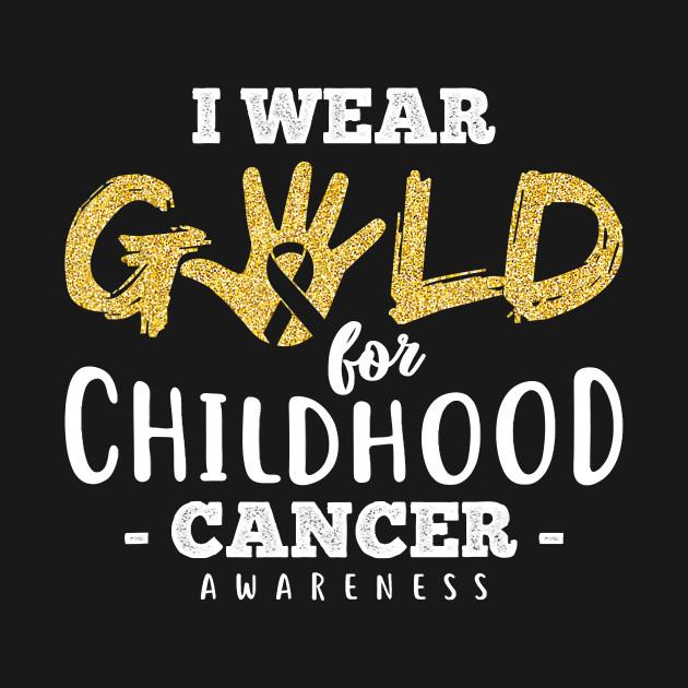 Childhood Cancer Survivor I Wear Gold