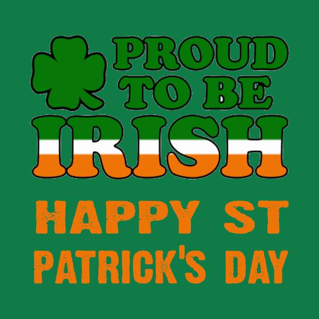 Proud to be irish - happy paddys day
