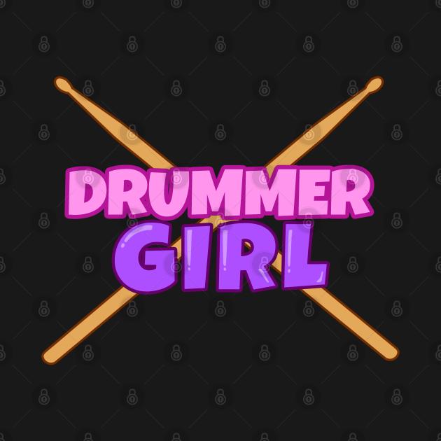 Drummer Girl Gift Drumming Drum