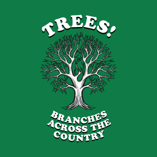Trees - Branches Across The Country t-shirts