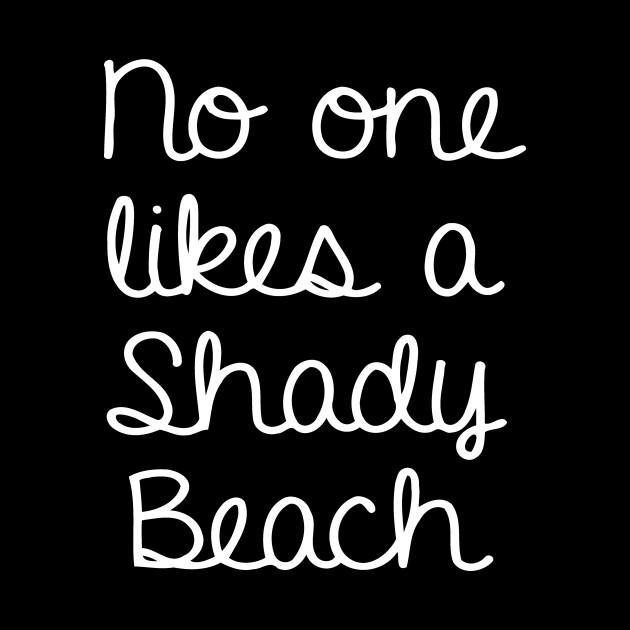 909ee8bcb01 No One Likes A Shady Beach by jhonson30