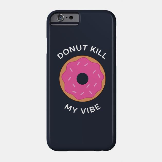Funny Donut Kill My Vibe Pun T-Shirt