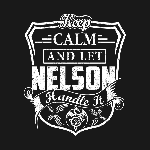 Keep Calm and Let NELSON Handle It