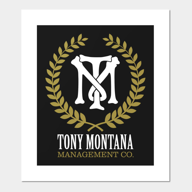 Tony Montana Management Co Scarface Posters And Art Prints